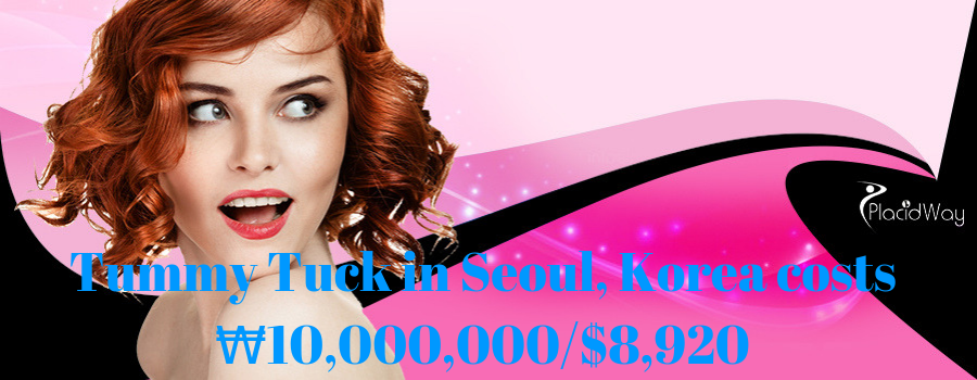 Tummy Tuck in Seoul, Korea, is ‎₩10,000,000, which is around $8,920