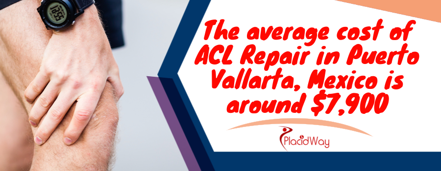 The average cost of ACL Repair in Puerto Vallarta, Mexico is around $7,900