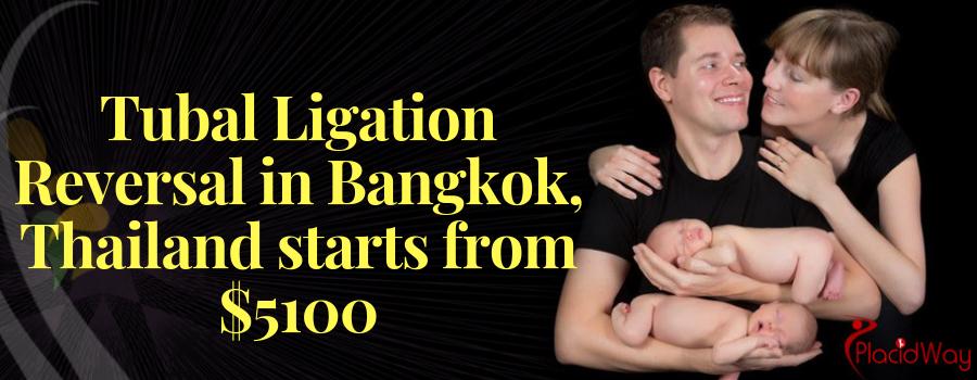 Tubal Ligation Reversal in Bangkok, Thailand Cost