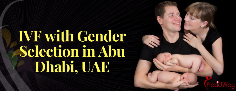 IVF with Gender Selection in Abu Dhabi, UAE