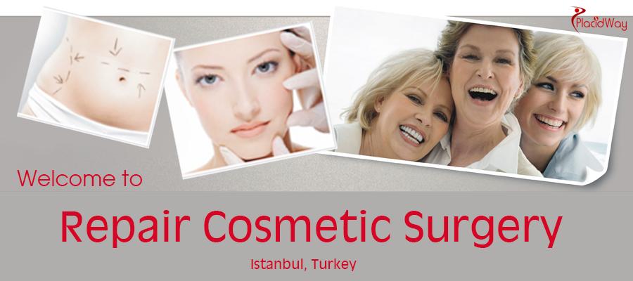 Repair Cosmetic Surgery in Istanbul, Turkey