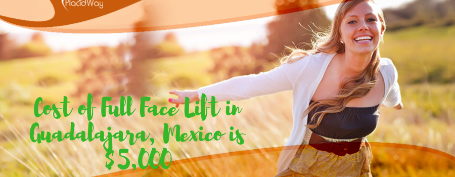 Cost of Full Face Lift in Guadalajara, Mexico
