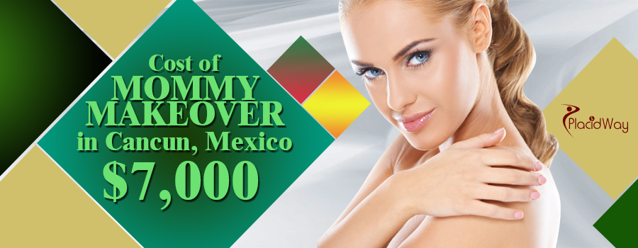 Cost of Mommy Makeover Surgery in Cancun, Mexico