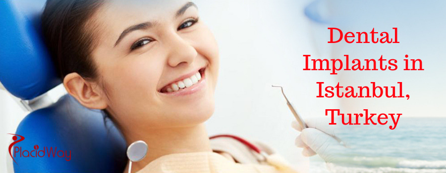 Dental Implants in Istanbul, Turkey