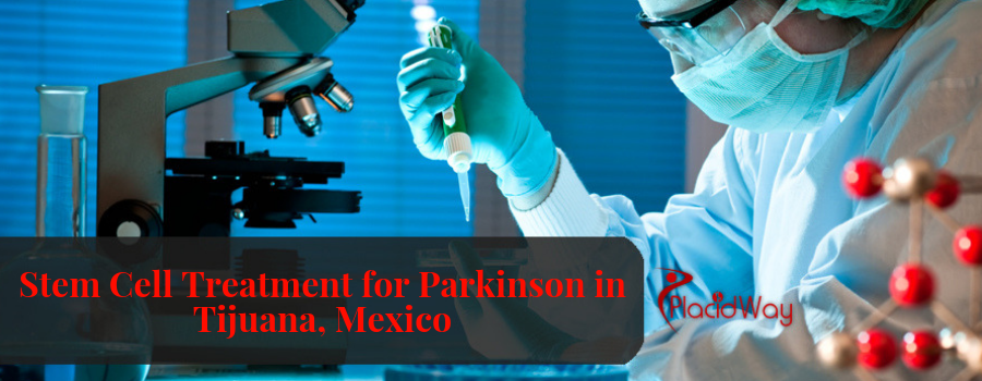 Stem Cell Treatment for Parkinson in Tijuana, Mexico