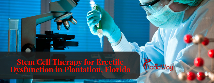 Stem Cell Therapy for Erectile Dysfunction in Plantation, Florida