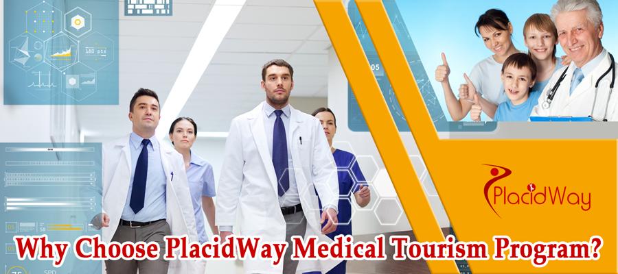 Why Choose PlacidWay Medical Tourism Program?
