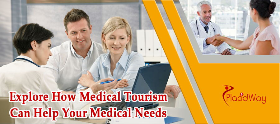 Explore How Medical Tourism Can Help Your Medical Needs