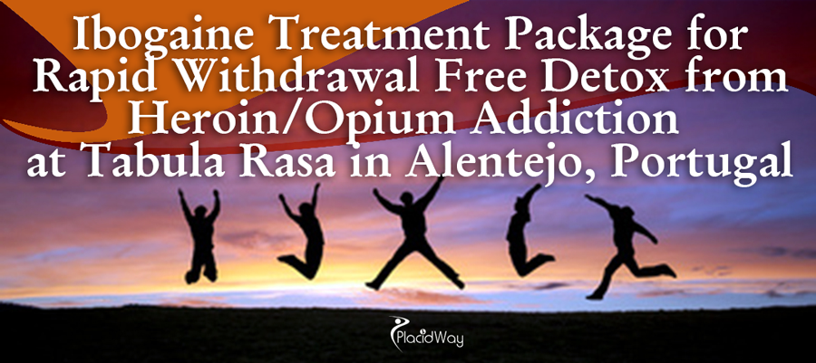 Ibogaine Treatment Package for Rapid Withdrawal Free Detox from Heroin AddictionOpium Addiction at Tabula Rasa in Alentejo, Portugal