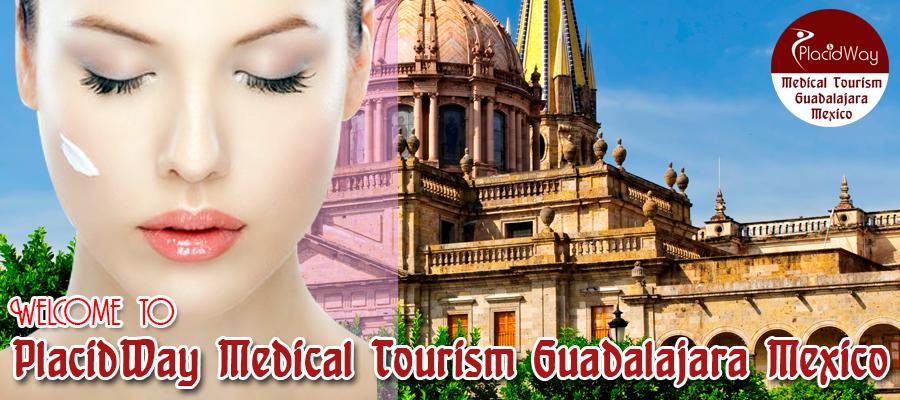 PlacidWay Medical Tourism Guadalajara Mexico- Best Cosmetic Procedures in Guadalajara, Mexico