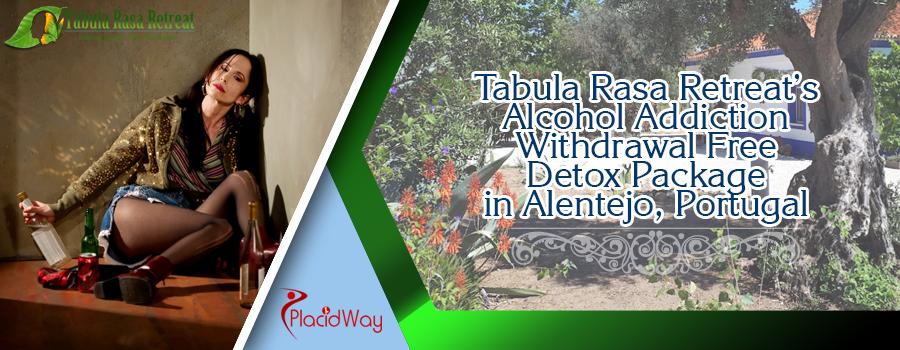 Tabula Rasa Retreat's Alcohol Addiction Withdrawal Free Detox Package in Alentejo, Portugal