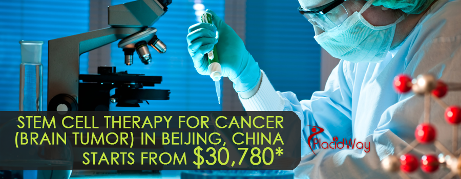 The cost of Stem Cell Therapy for Cancer (Brain Tumor) in Beijing, China starts from $18,018
