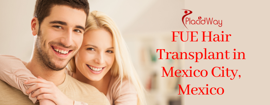 FUE Hair Transplant in Mexico City, Mexico