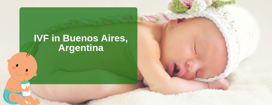 IVF in Buenos Aires, Argentina