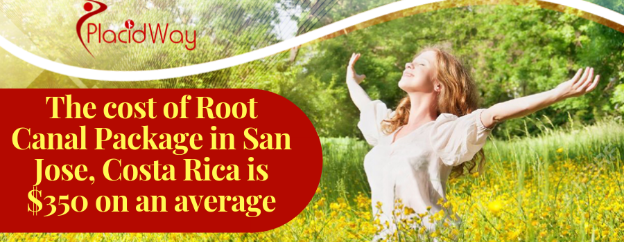 Cost of Root Canal Package in San Jose, Costa Rica