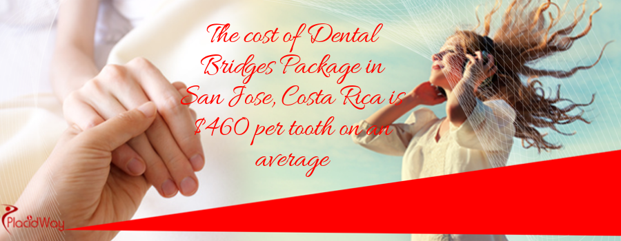 Cost of Dental Bridges Package in San Jose, Costa Rica