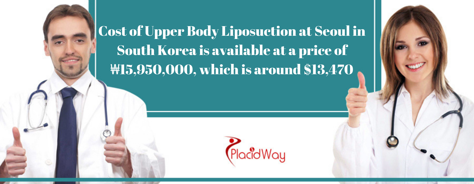 Cost of Upper Body Liposuction at Seoul in South Korea is available at a price of ₩15,950,000, which is around $13,470