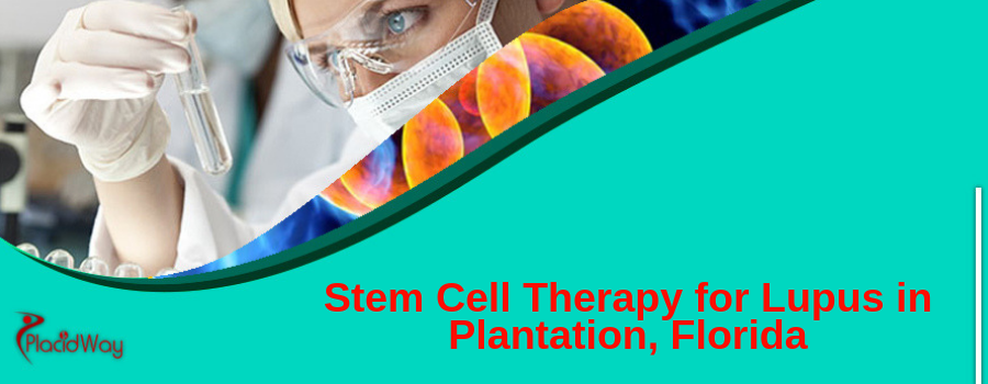 3. Stem Cell Therapy for Lupus in Plantation, Florida