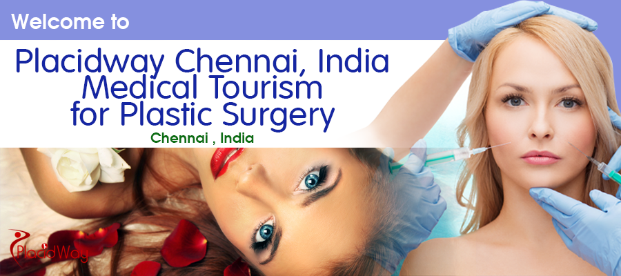Plastic Surgery Body Makeover at PlacidWay Chennai, India Medical Tourism