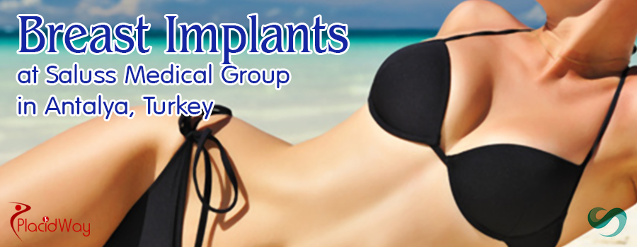 Breast Implants at Saluss in Antalya, Turkey