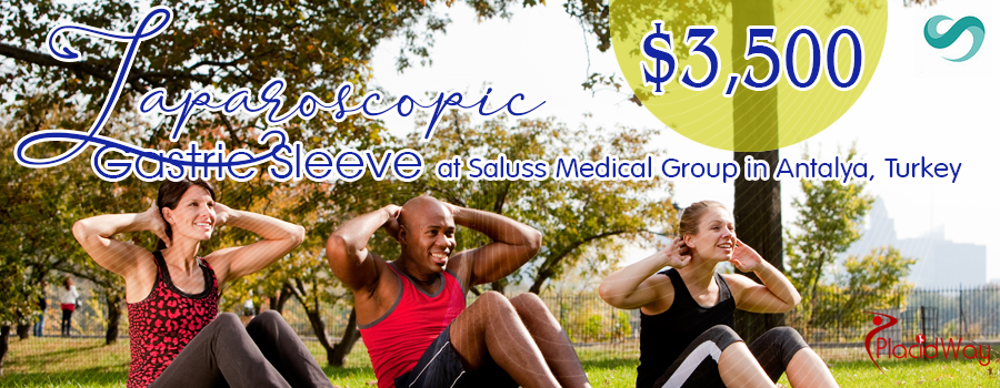 Price of Minimally Invasive and Affordable Laparoscopic Gastric Sleeve by Saluss Medical Group in Antalya, Turkey
