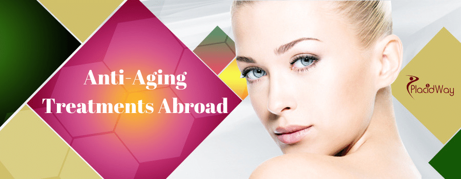 Anti-Aging Treatments Abroad