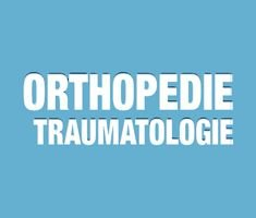 Orthopedie Traumatologie