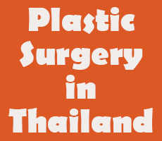 Plastic Surgery in Thailand