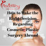 How-to-Make-the-Right-Decision-Regarding-Cosmetic-Surgery