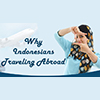 Why are Indonesians traveling to Thailand, Malaysia and South Korea?
