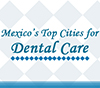 Mexico-Top-Cities-for-Dental-Care
