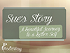 Sue Story A Beautiful Journey to a Better Self