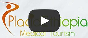 Placid-Ethiopia-Medical-Tourism-Options-Worldwide-for-Ethiopians